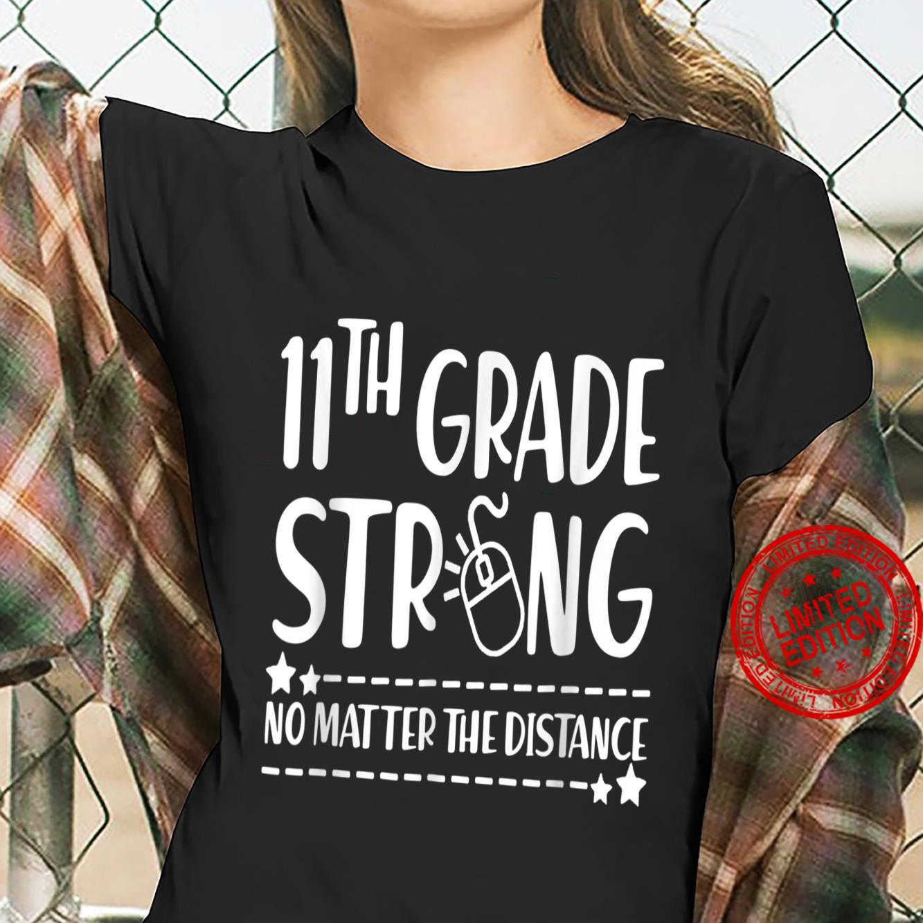 11Th Grade Strong No Matter The Distance Back To School Shirt ladies tee
