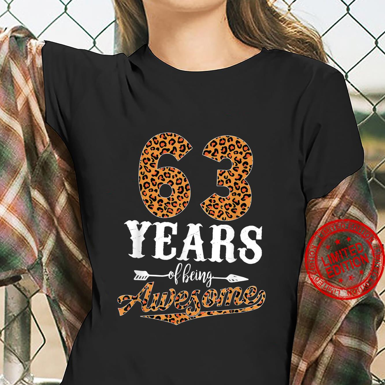 63 Years Of Being Awesome Leopard 63rd Birthday Girl Shirt ladies tee