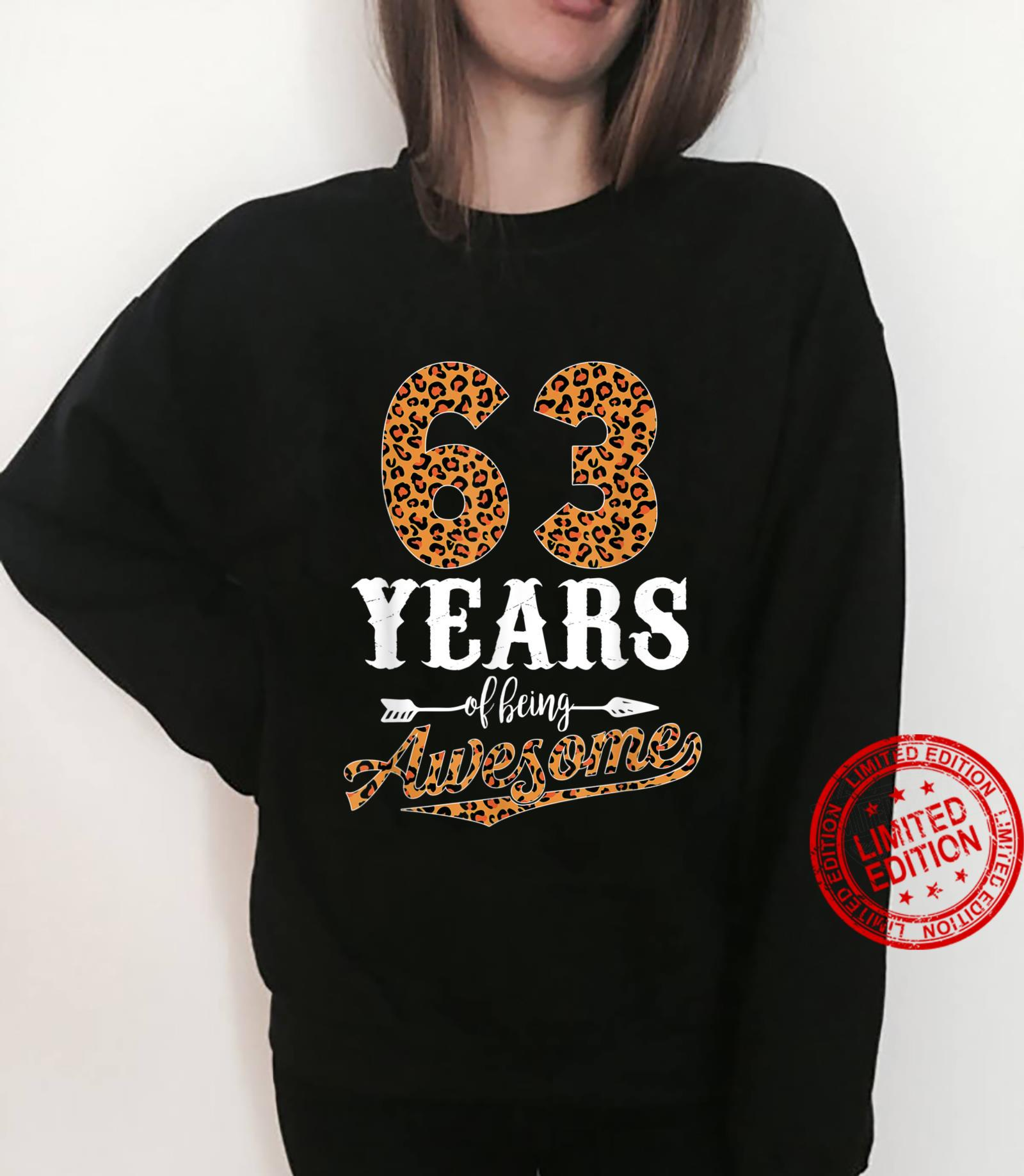 63 Years Of Being Awesome Leopard 63rd Birthday Girl Shirt sweater