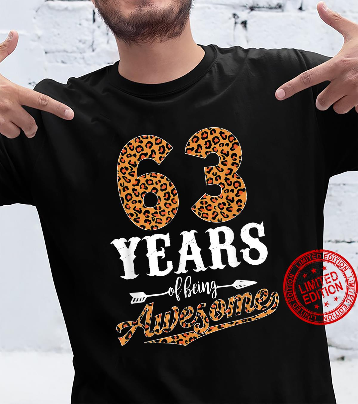 63 Years Of Being Awesome Leopard 63rd Birthday Girl Shirt