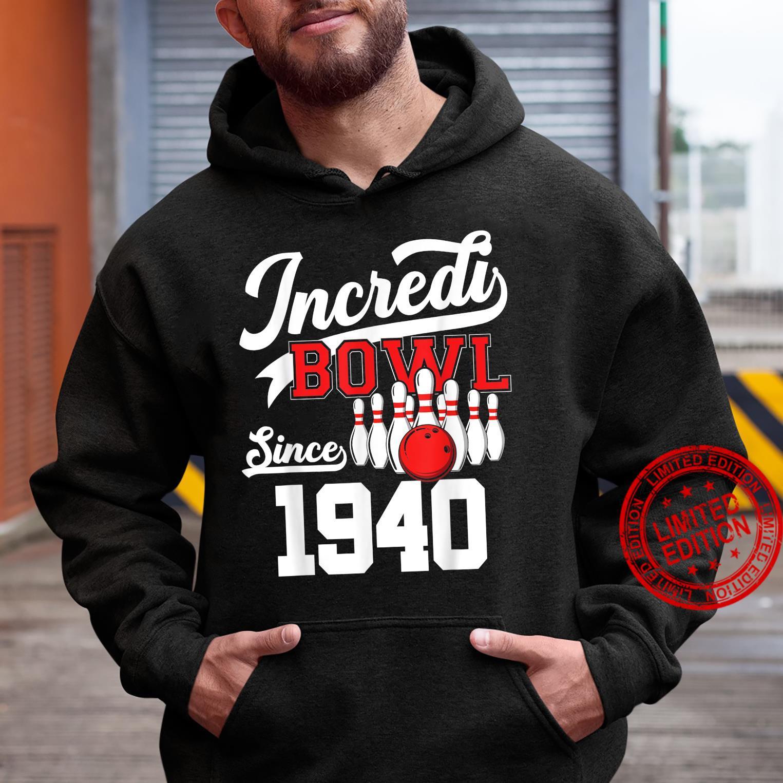 81 Year Old Bowler Bowling 1940 81st Bowler Birthday Shirt hoodie