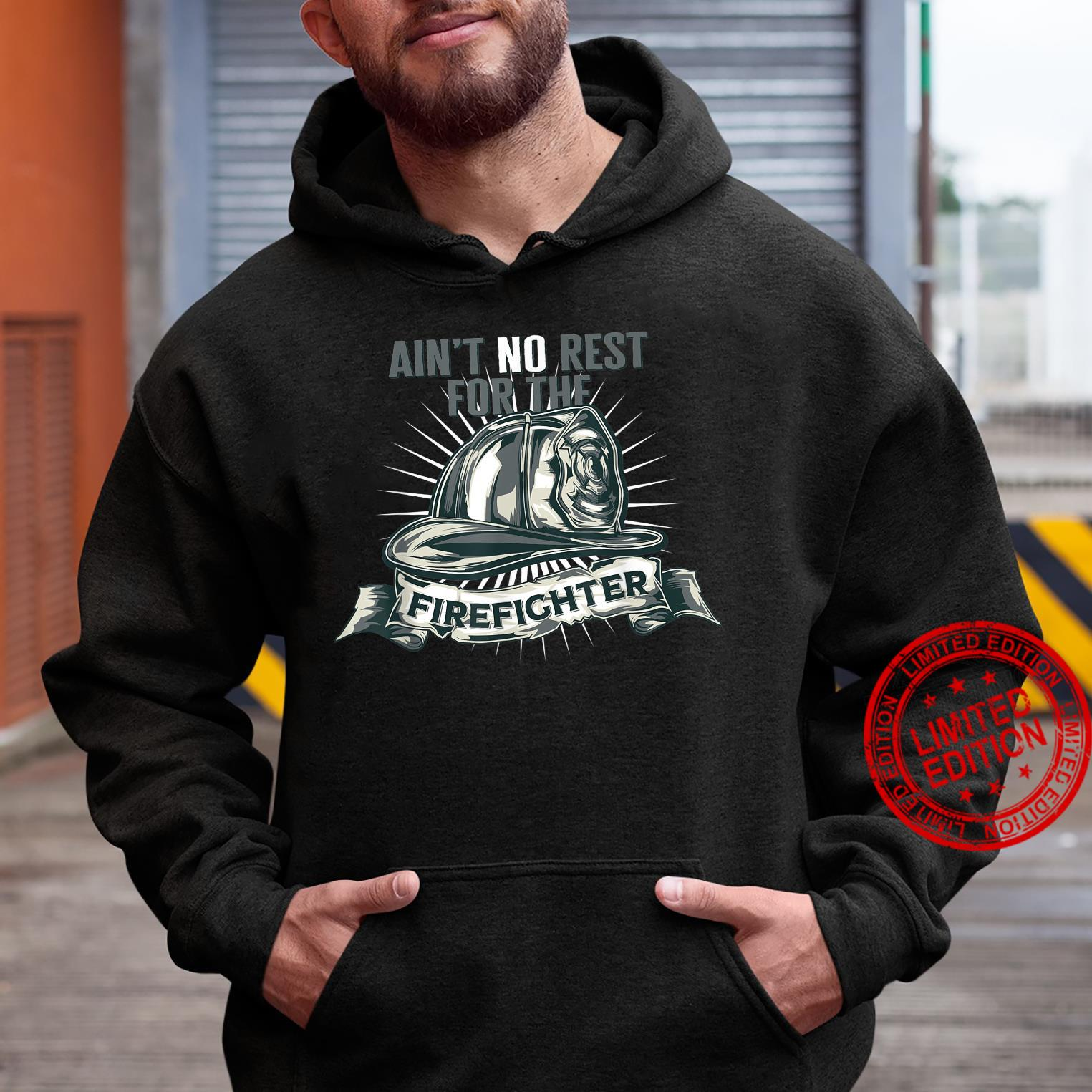 Ain't No Rests For The Firefighter Unsung Heroes Fireman Shirt hoodie