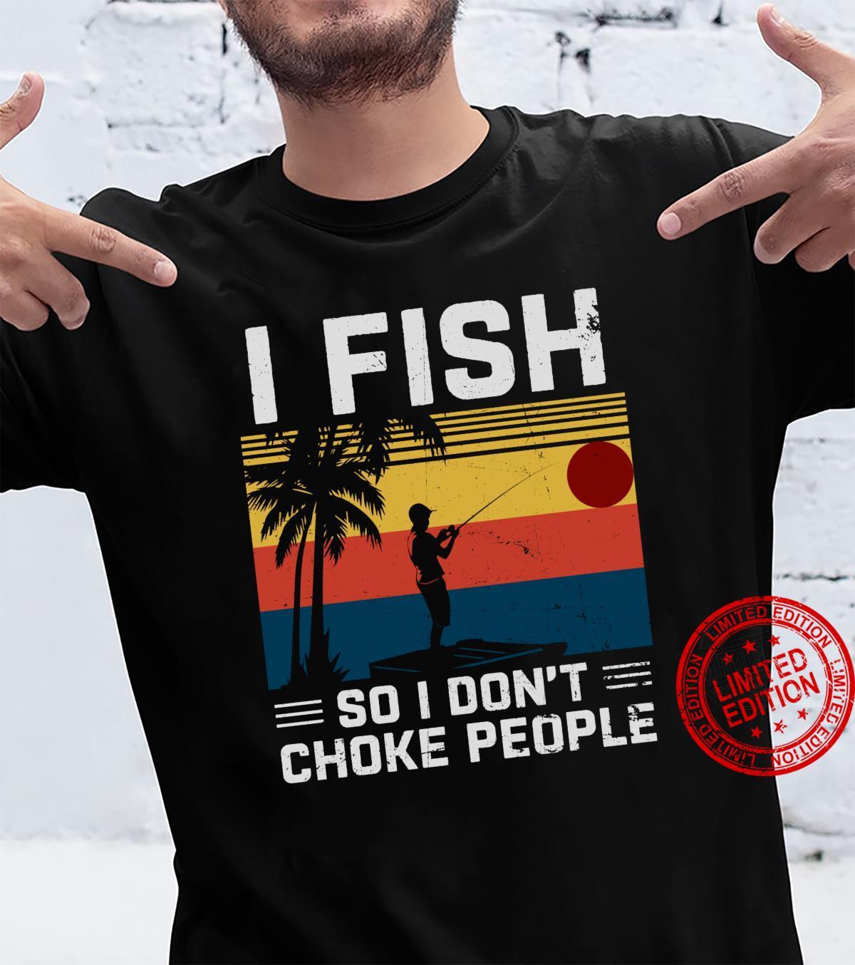 Angelgeschenke Ich fische, damit ich keinechen ersticke Shirt