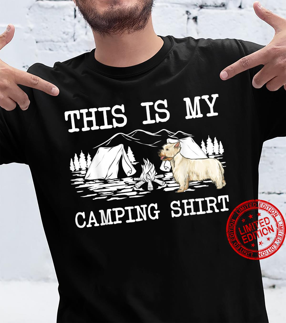 Campfire West Highland White Terrier Dog This Is My Camping Shirt