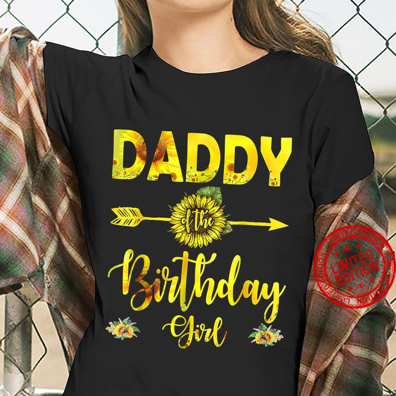 Daddy Of The Birthdays Girl Dad Sunflower Fathers Day Shirt ladies tee