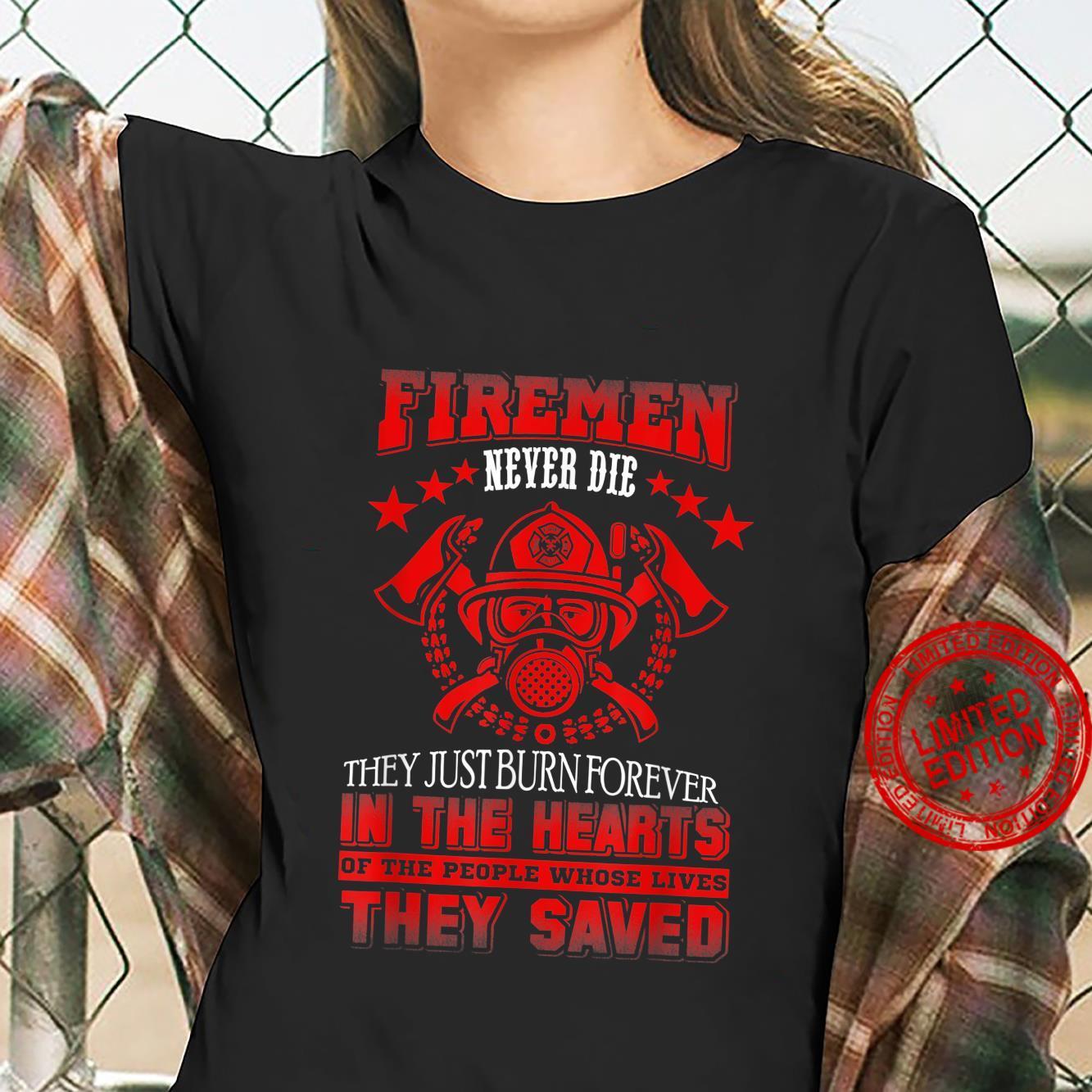 Firemen Firefighter Never Die Shirt ladies tee