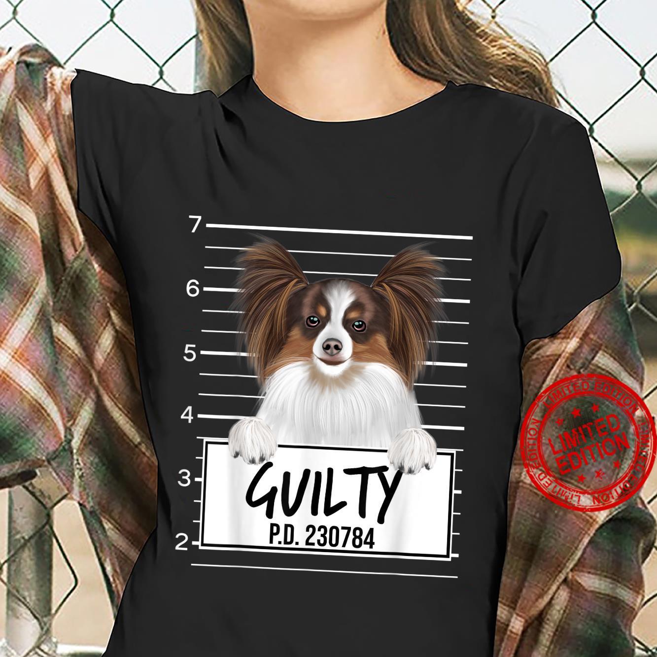 Funny Papillon Mugshot Guilty Dog Shirt ladies tee