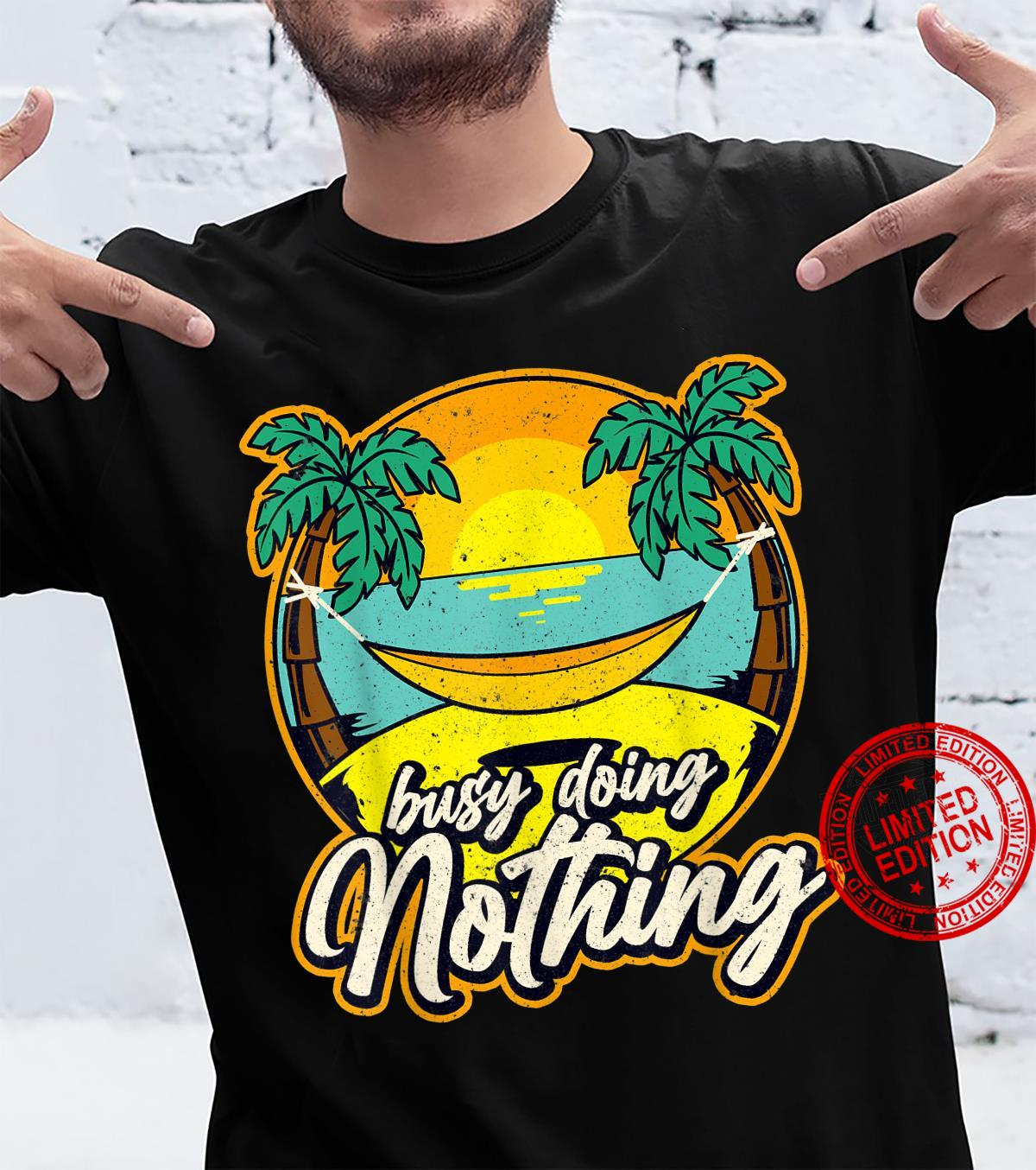 Funny Vacation Busy Doing Nothing Sunset and Palm Trees Shirt