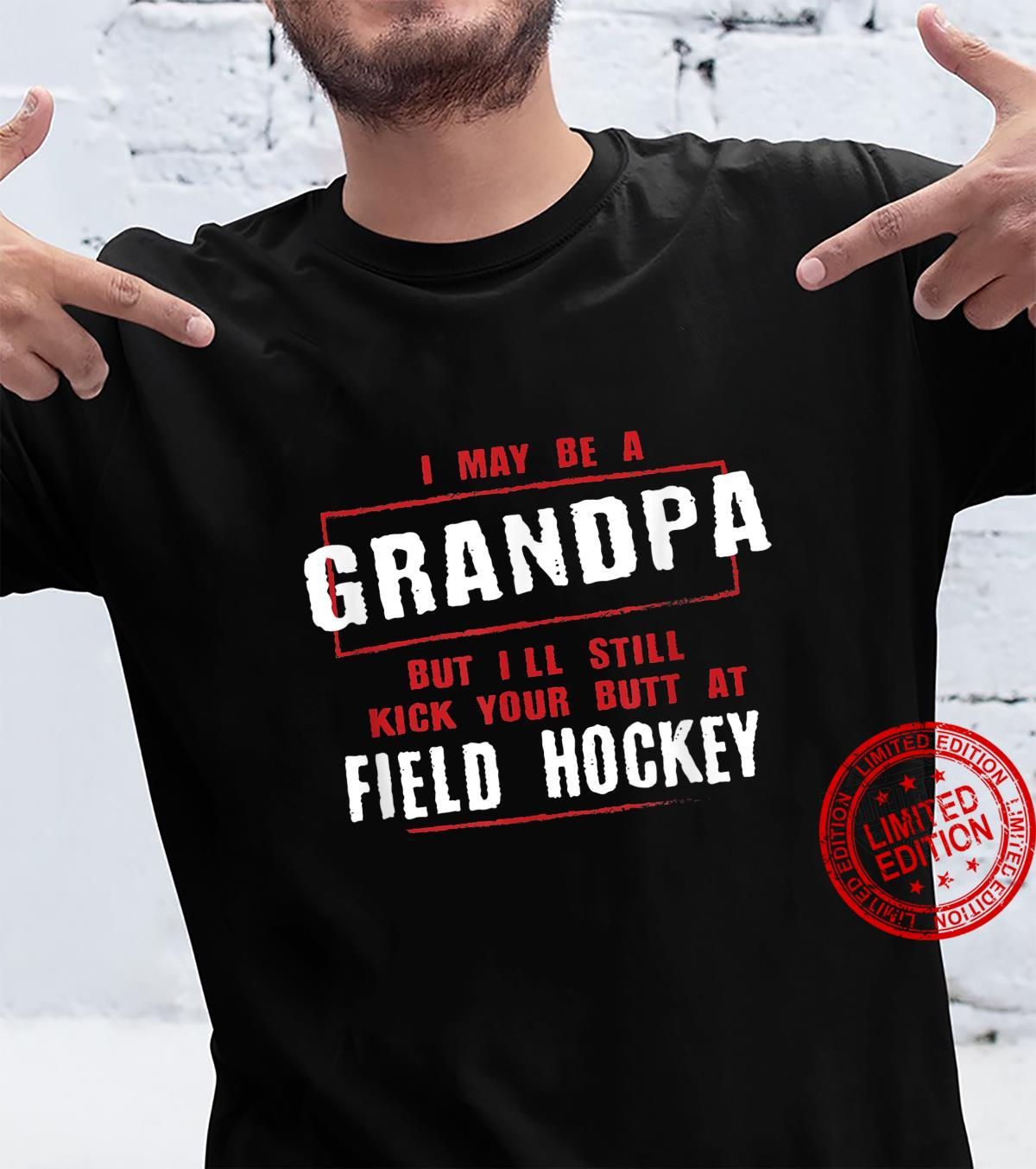 Grandpa Kicks Your Butt at Hockey Player Father's Day Shirt