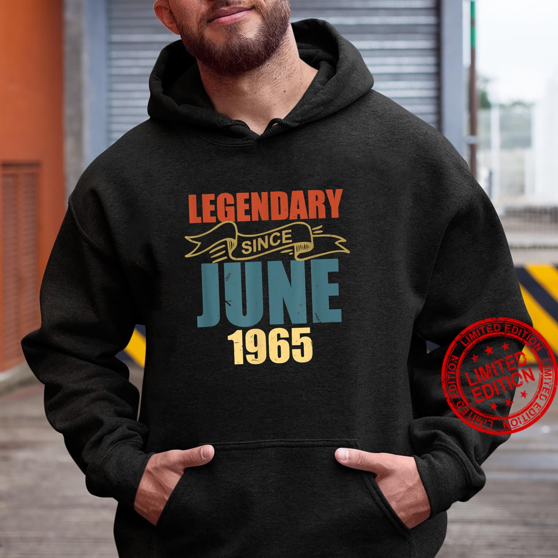 Legendary Since June 1965 56 Years Old Birthday 56th Bday Shirt hoodie
