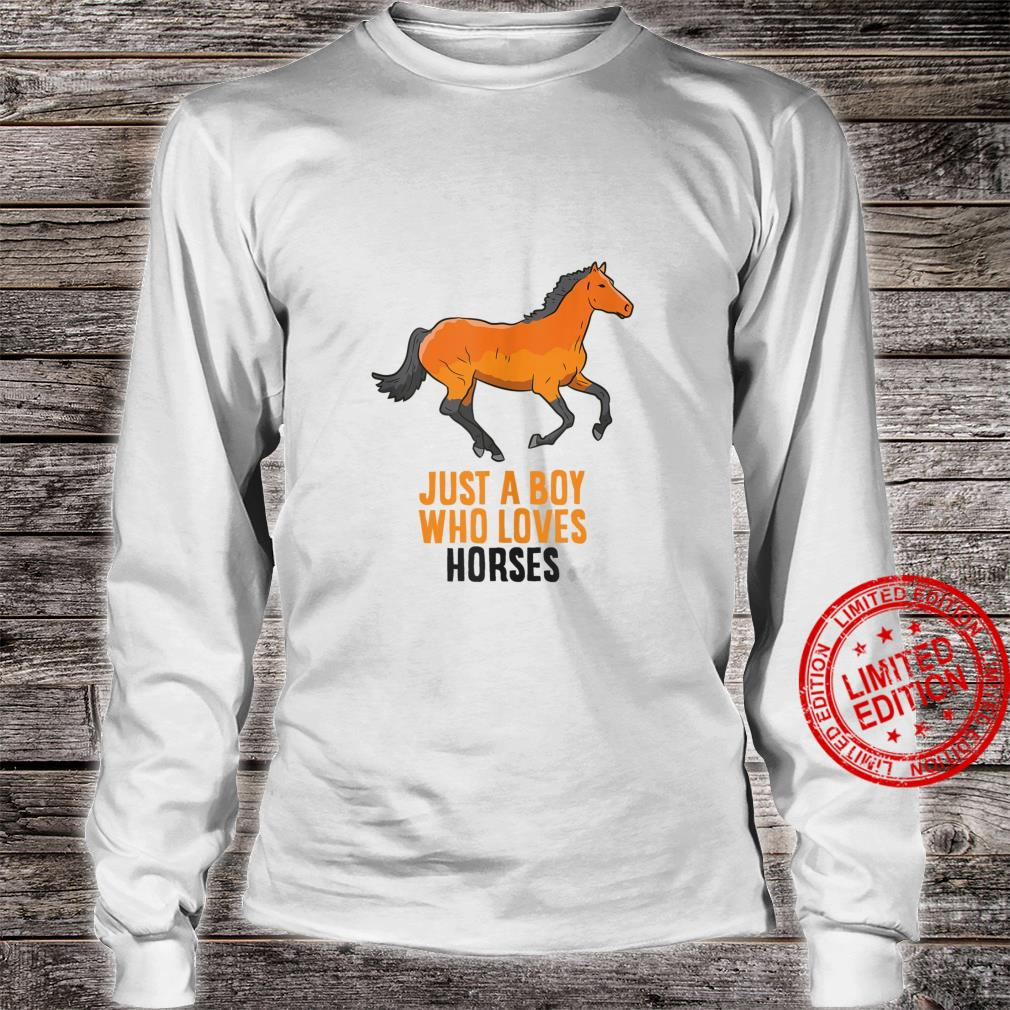 Mens Horse Boy Just A Boy Who Loves Horses Horseback Riding Shirt long sleeved