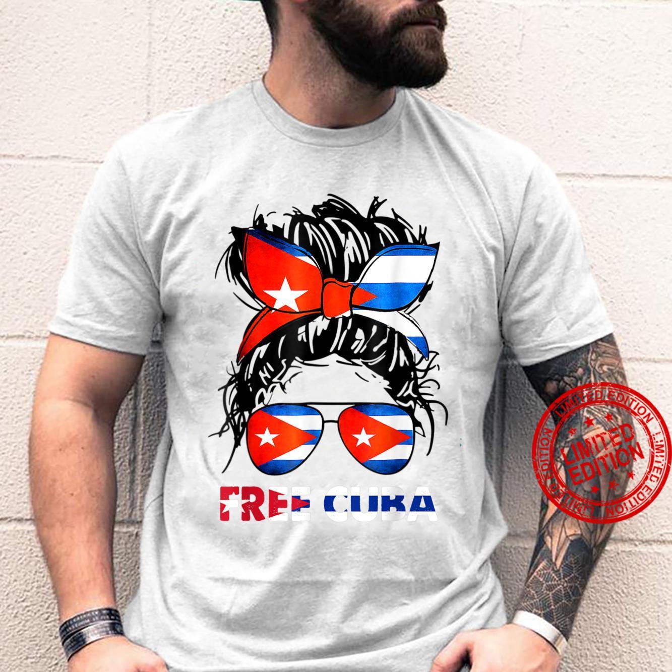 Messy Hair Bun Free Cuba Flag Sos Cuban Shirt