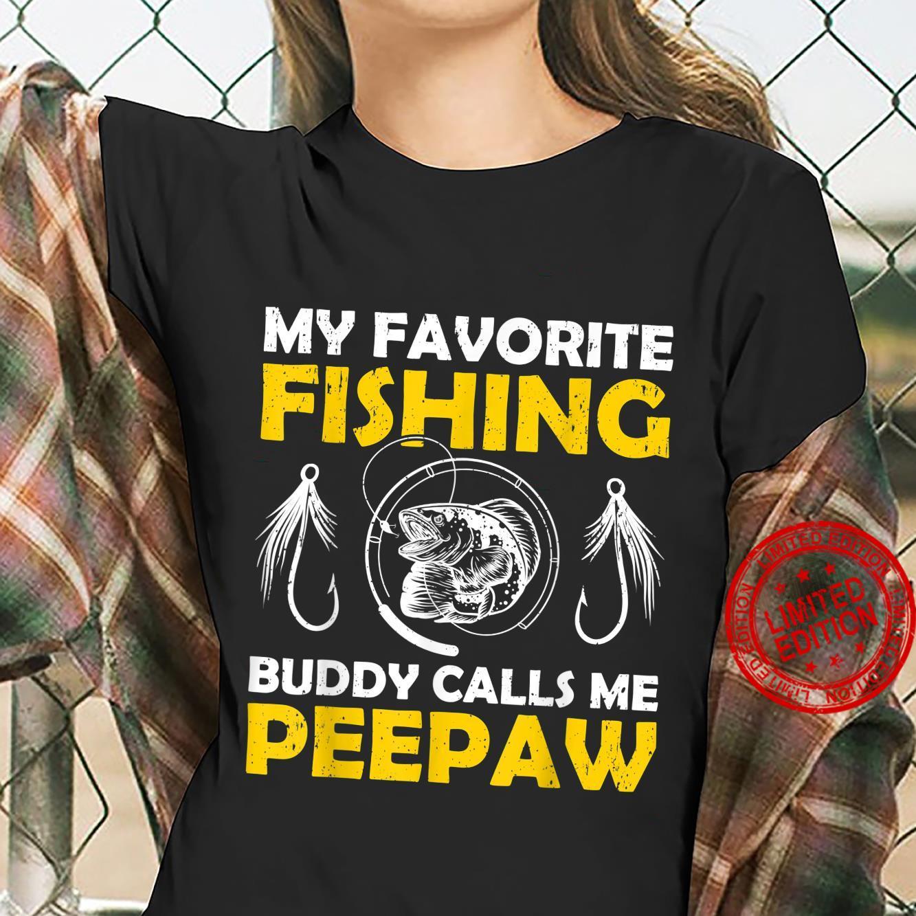 My Favorite Fishing Buddy Calls Me Peepaw Fishing Shirt ladies tee