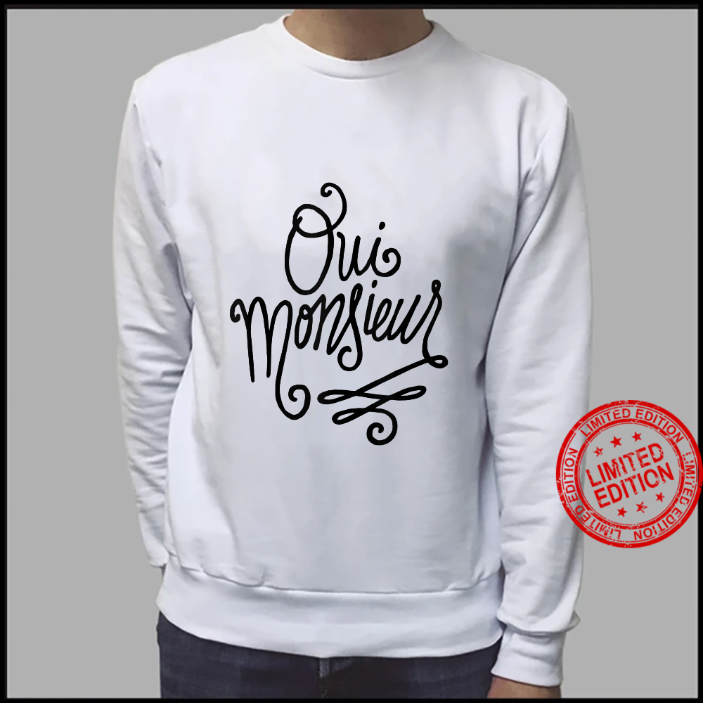 Oui Monsieur French Shirt sweater