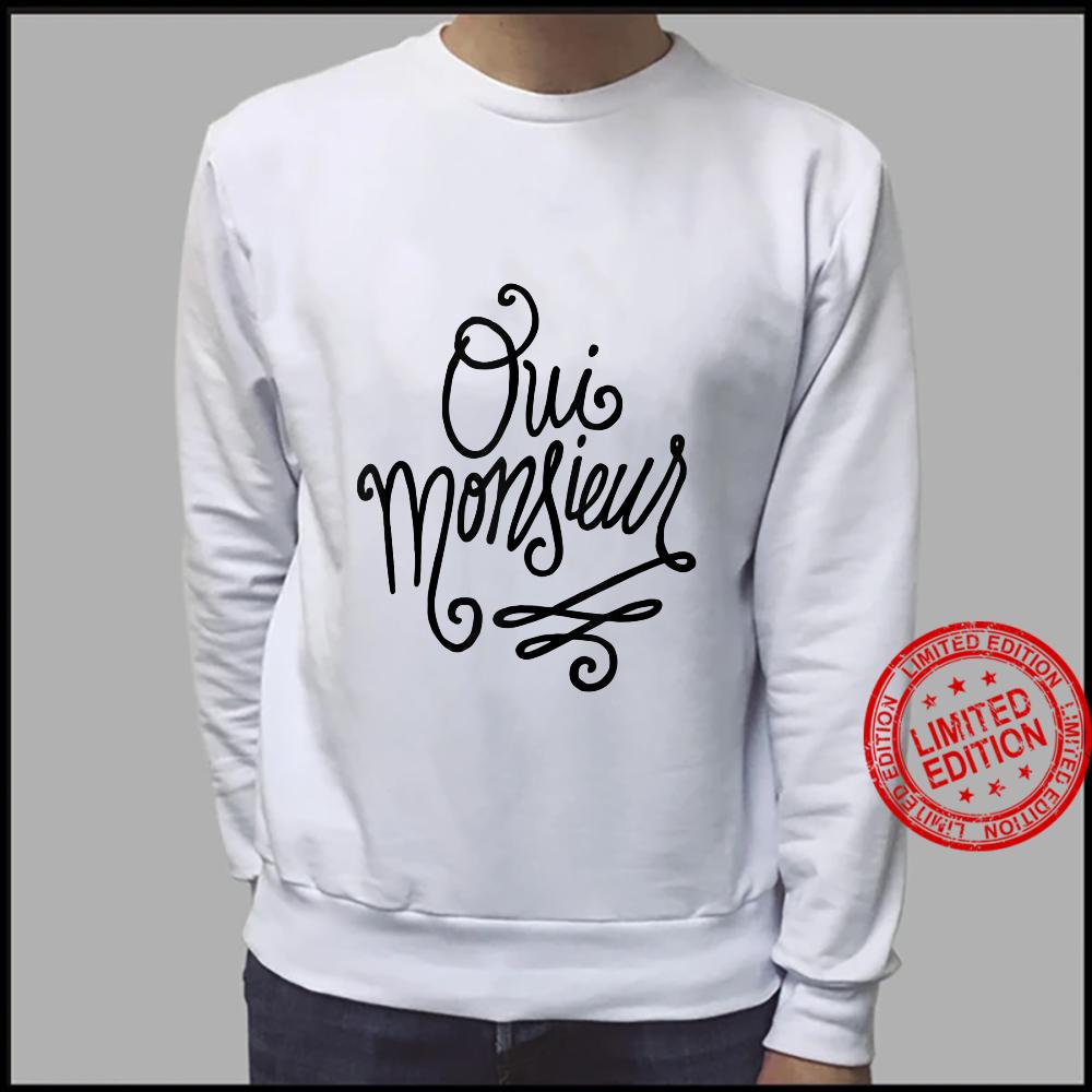 Oui Monsieur French Shirt sweater
