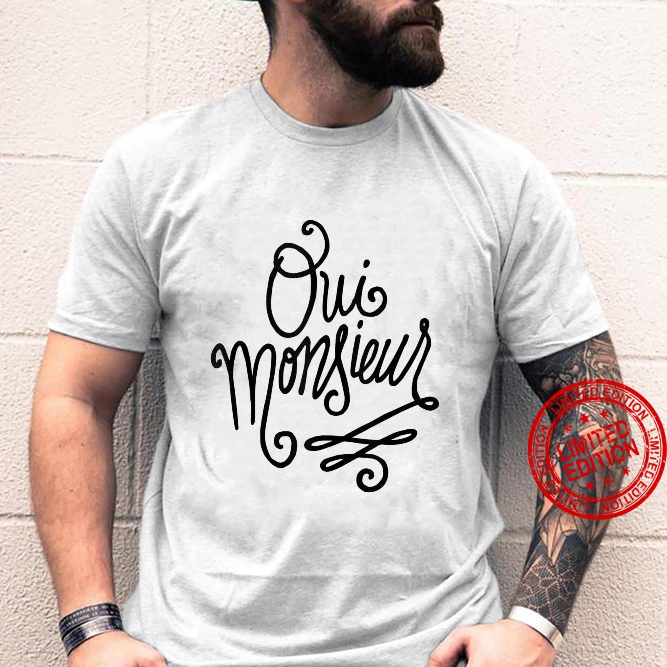 Oui Monsieur French Shirt