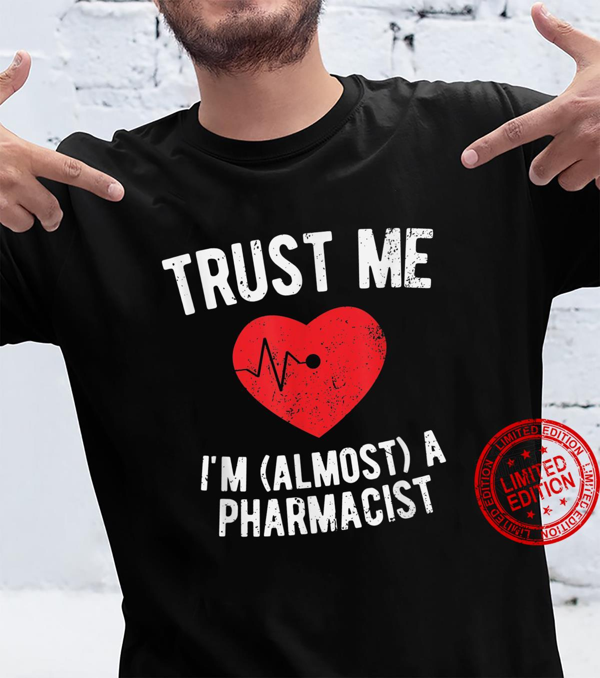 Pharmacy Student School Almost Pharmacist Shirt