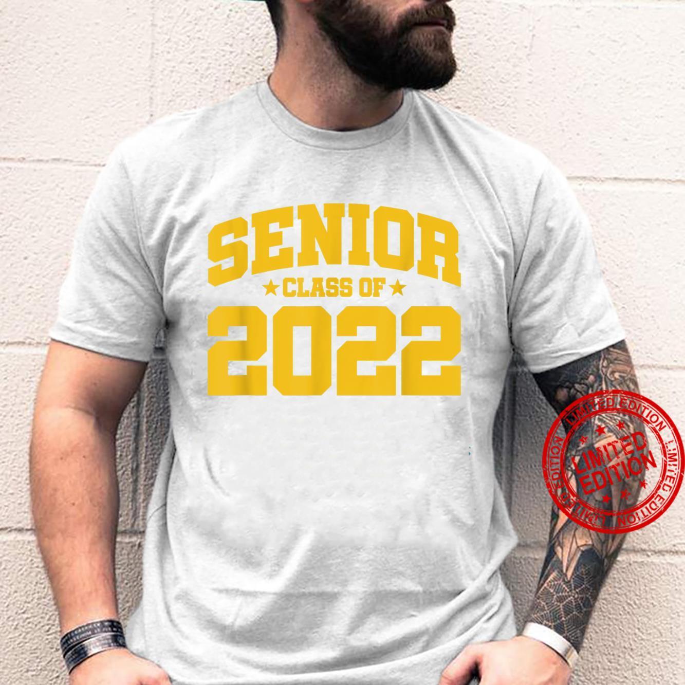 Senior Year Senior Class Graduation Class of 2022 Shirt