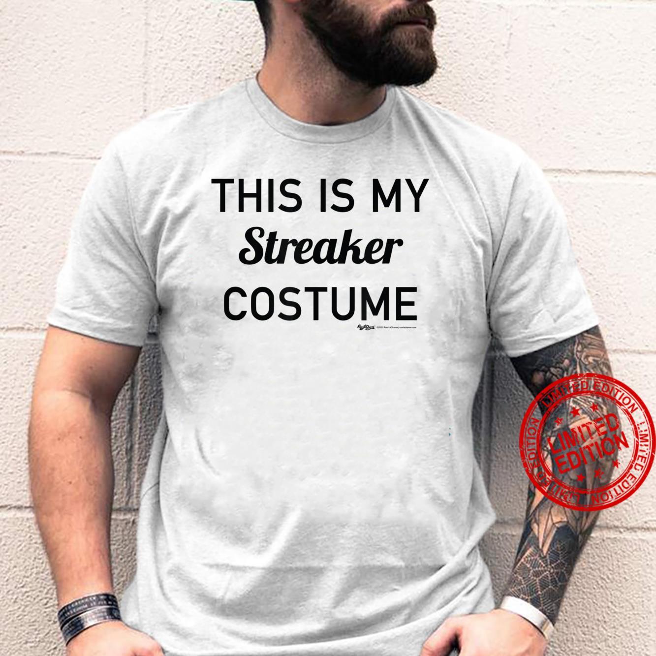 This Is My StreakerCostume Halloween 2021 Shirt