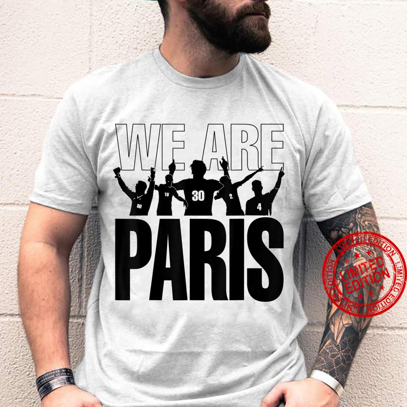 We are Paris Shirt