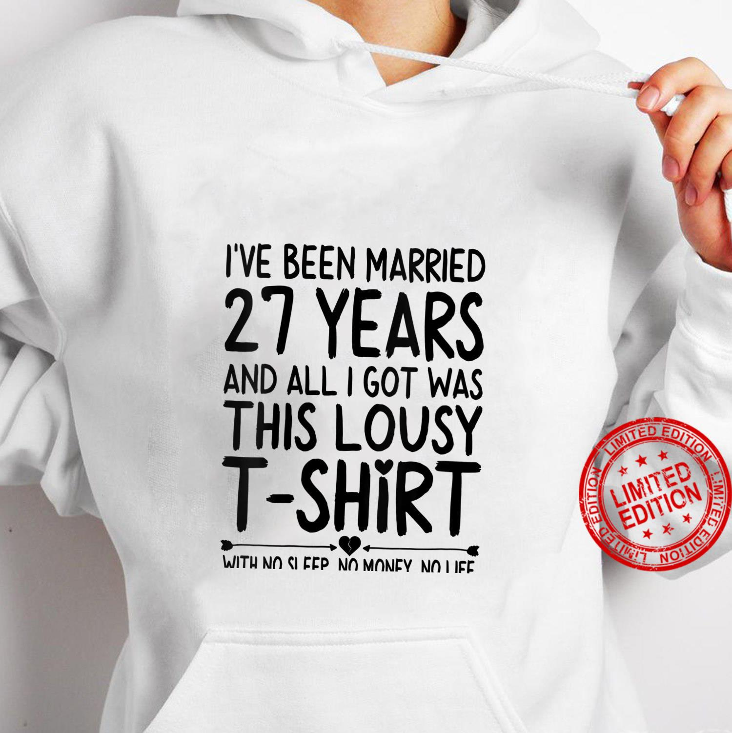 Womens 27th Wedding Anniversary Shirt for Her & Him Humor Marriage Shirt hoodie
