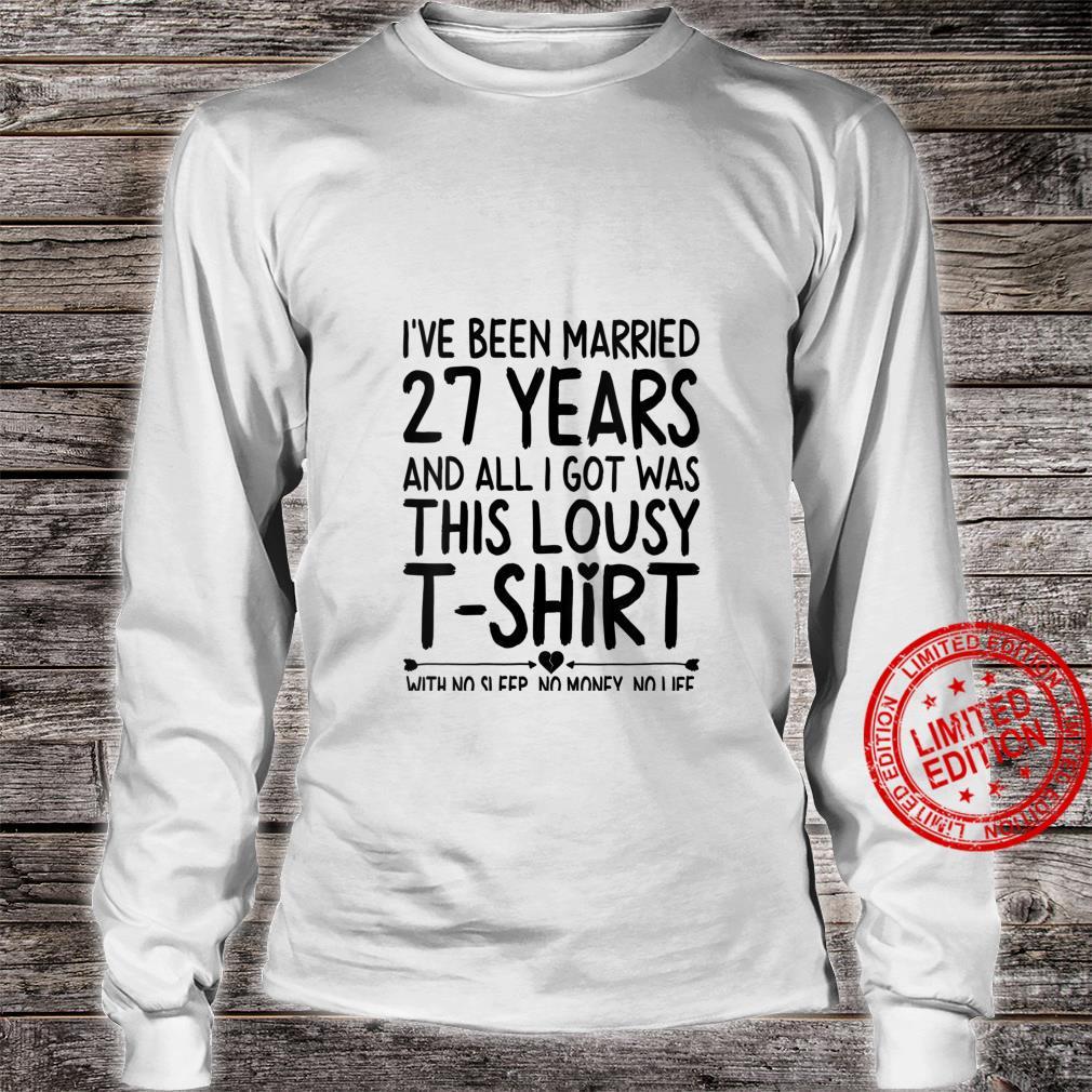Womens 27th Wedding Anniversary Shirt for Her & Him Humor Marriage Shirt long sleeved