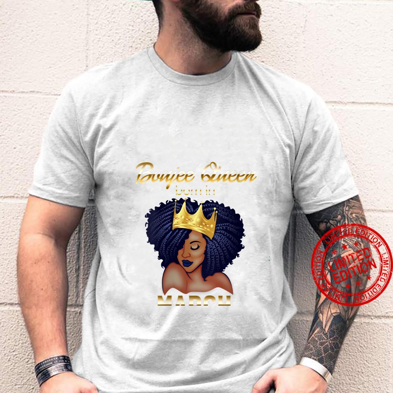 Womens Boujee Queen Born In March Black Queen Shirt