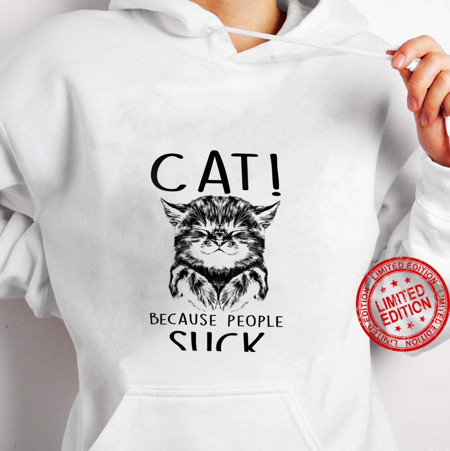 Womens Cat Because People Suck Kitty Introvert Shirt hoodie