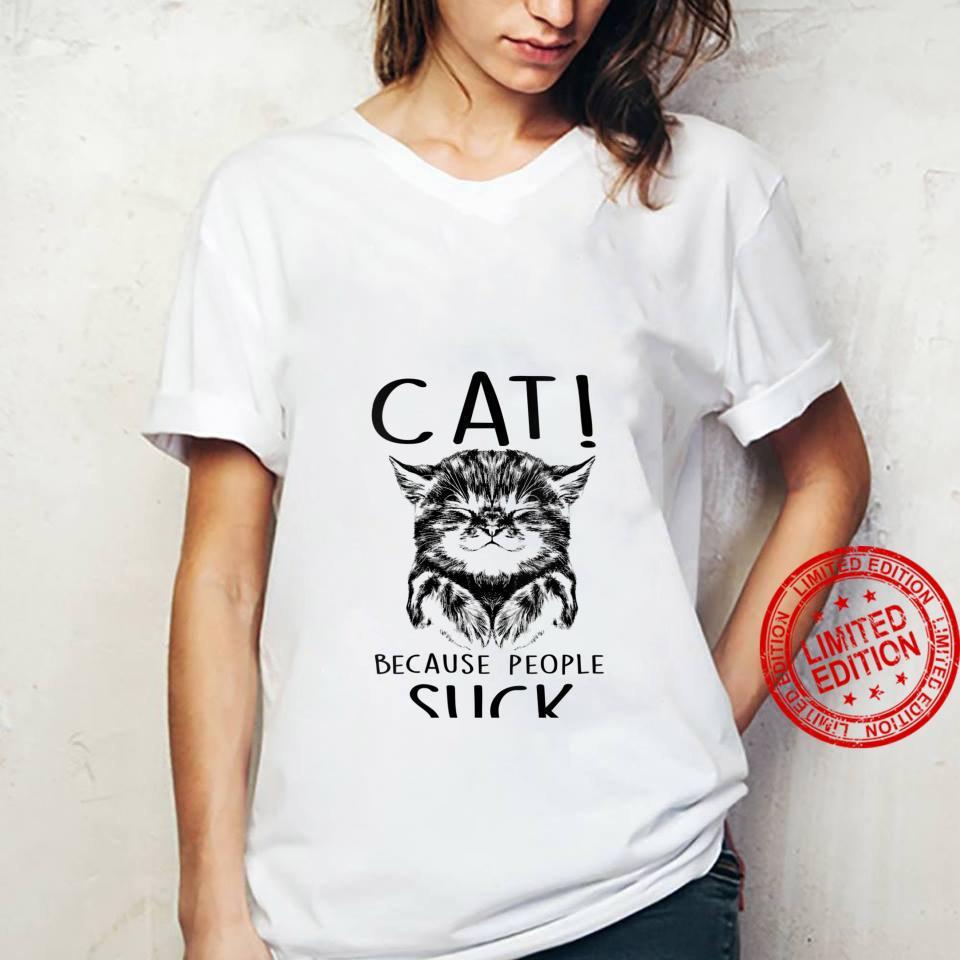 Womens Cat Because People Suck Kitty Introvert Shirt ladies tee