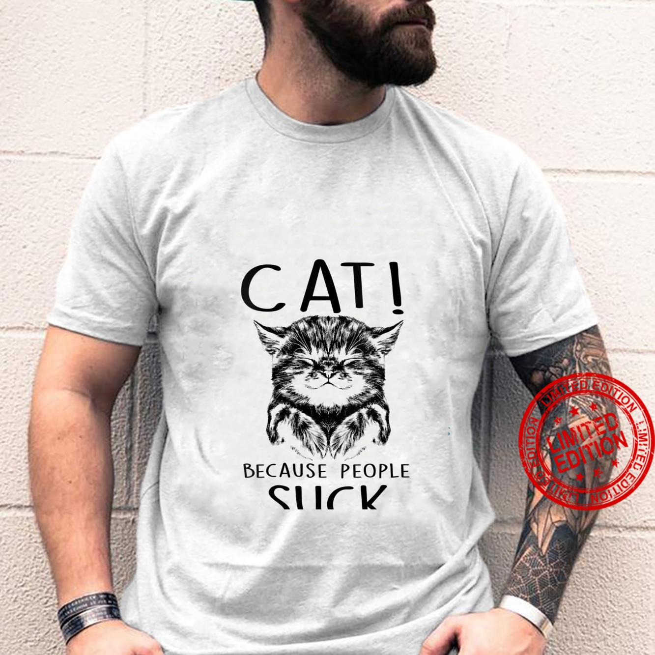 Womens Cat Because People Suck Kitty Introvert Shirt