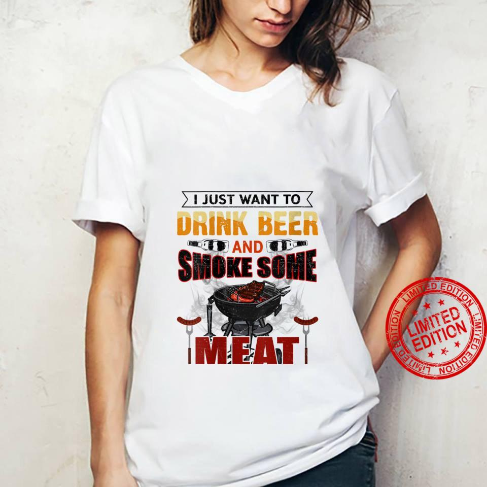 Womens I Just Want To Drink Beer And Smoke Some Meat Birthday Shirt ladies tee