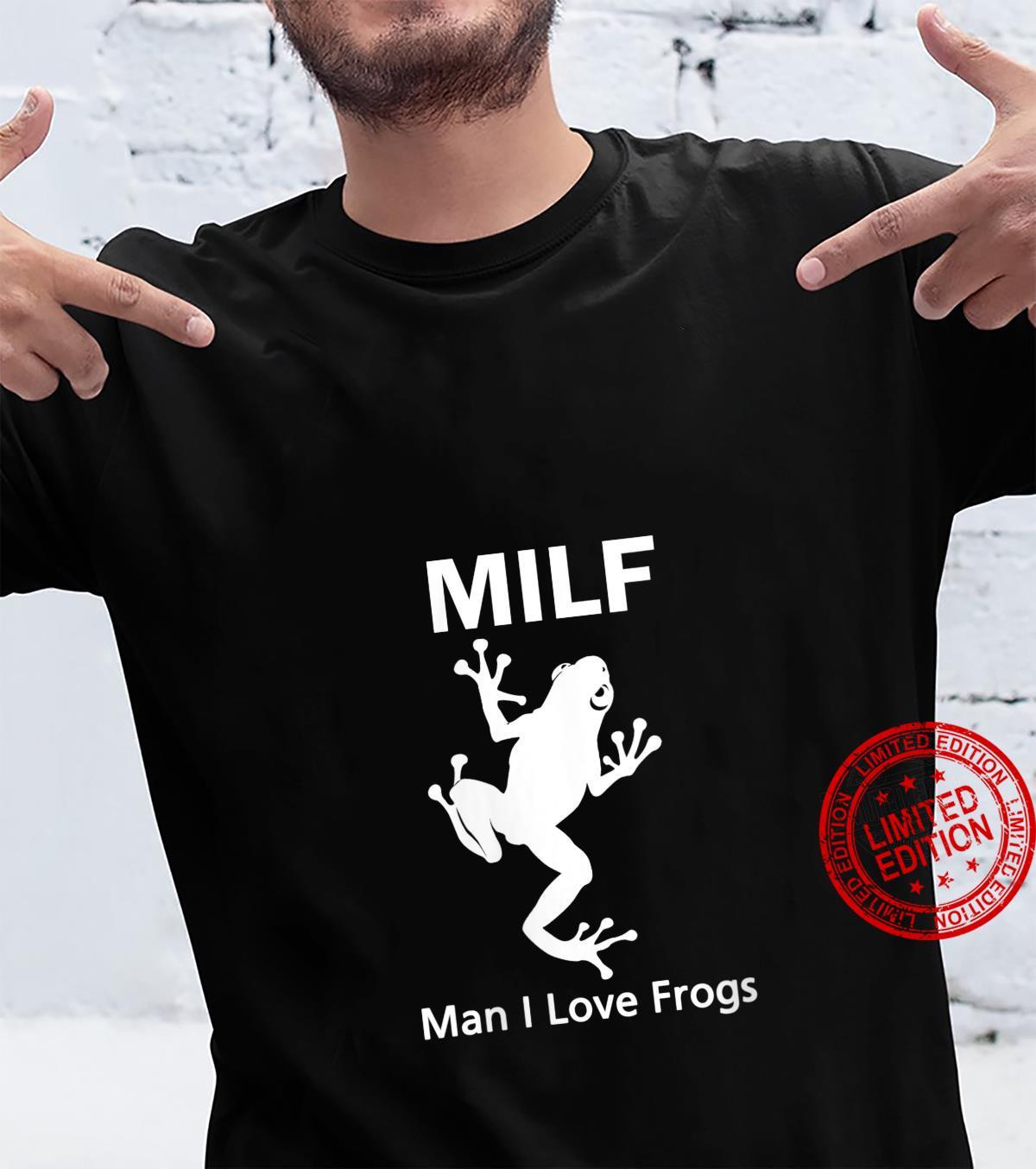 Womens I Love Frogs MILF Frog Man Shirt