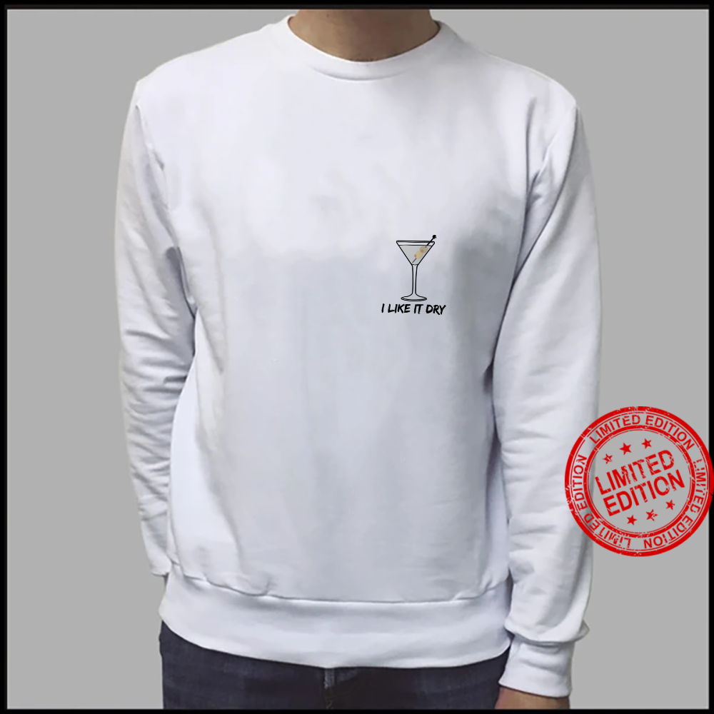 Womens I like it Dry Martini I love Martinis favorite drink Shirt sweater