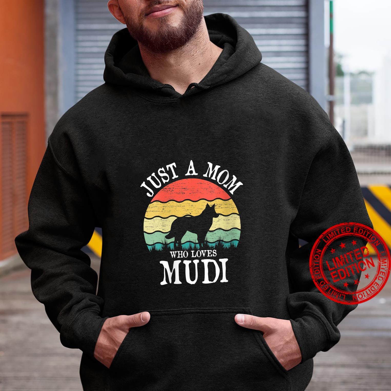 Womens Just A Mom Who Loves Mudi Dog Mom Shirt hoodie