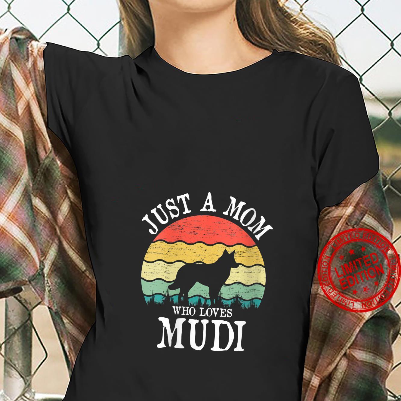 Womens Just A Mom Who Loves Mudi Dog Mom Shirt ladies tee