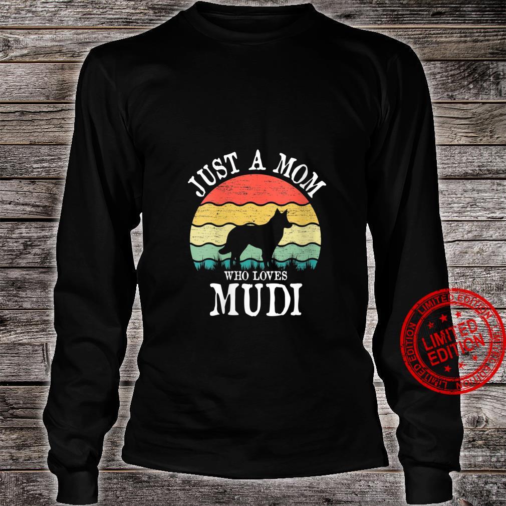 Womens Just A Mom Who Loves Mudi Dog Mom Shirt long sleeved