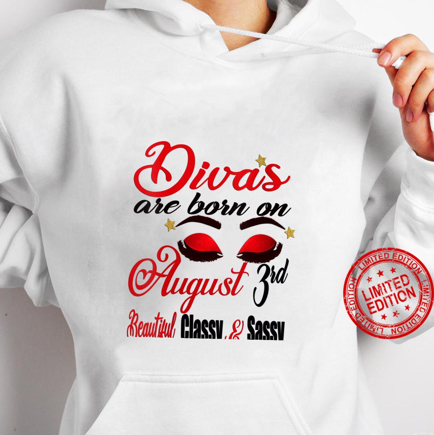 Womens Leo Divas are Born on August 3rd Birthday Girl Horoscope Shirt hoodie