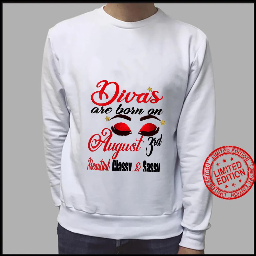 Womens Leo Divas are Born on August 3rd Birthday Girl Horoscope Shirt sweater