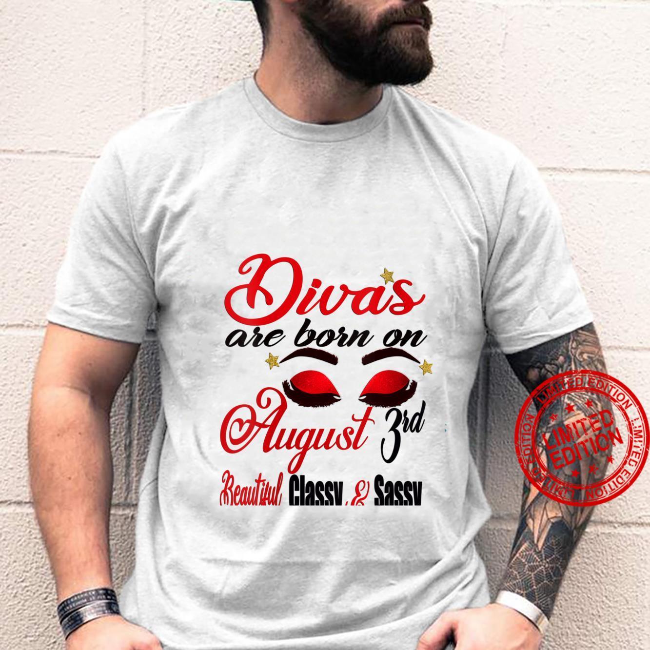 Womens Leo Divas are Born on August 3rd Birthday Girl Horoscope Shirt