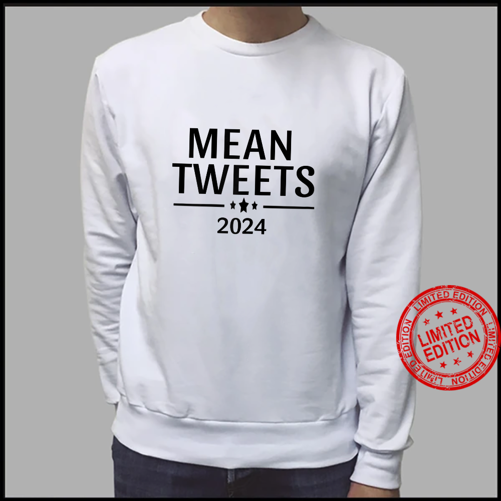 Womens Mean Tweets 2024 Trump Shirt sweater