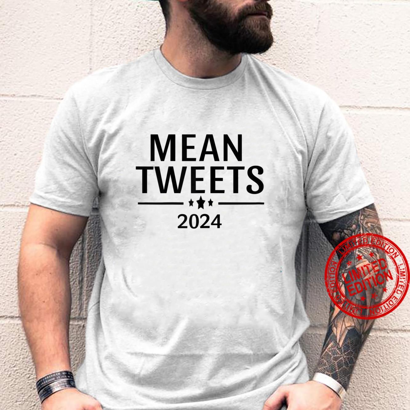Womens Mean Tweets 2024 Trump Shirt