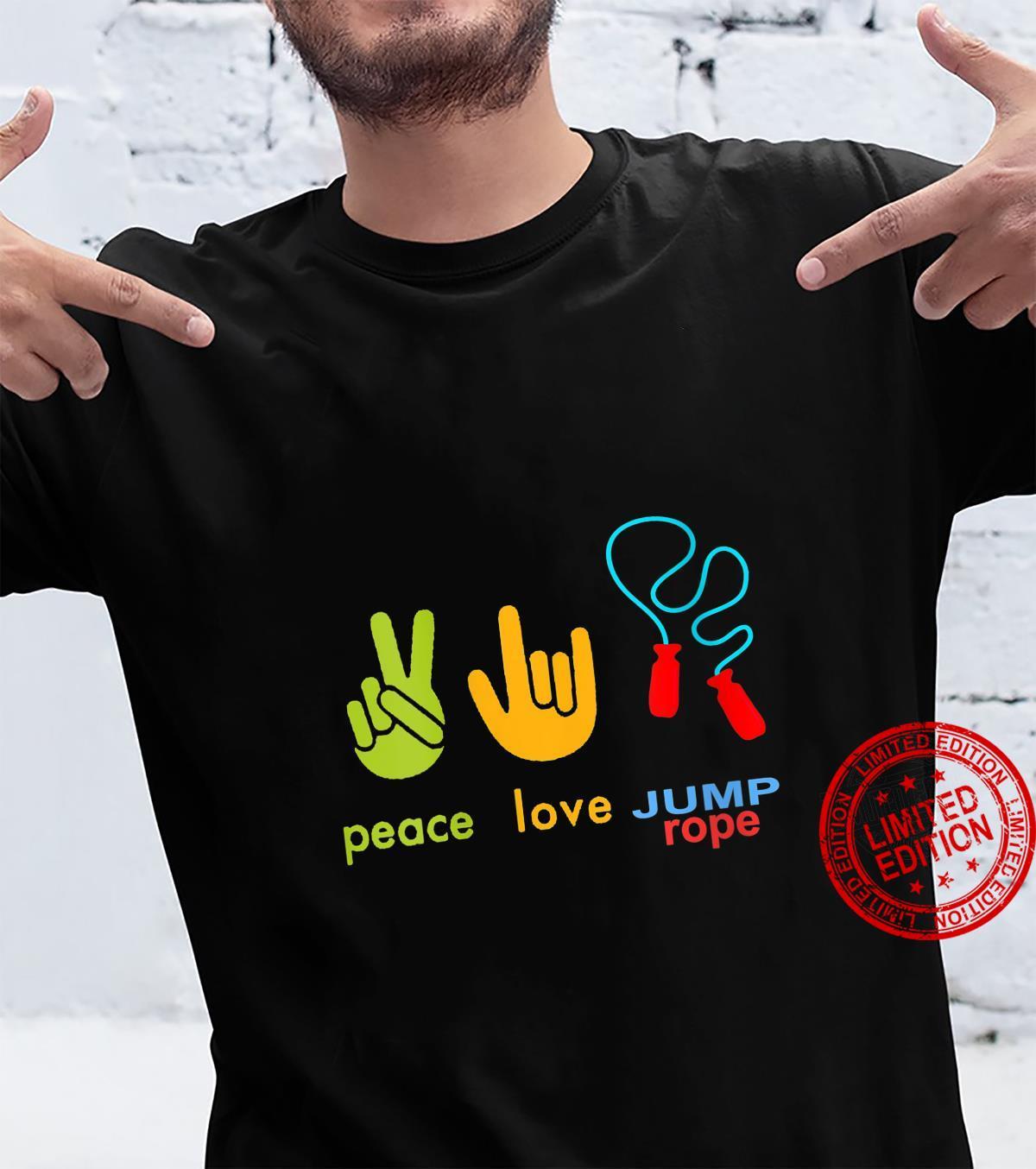 Womens Peace Love Jump Rope Skipping Jumping Design Shirt
