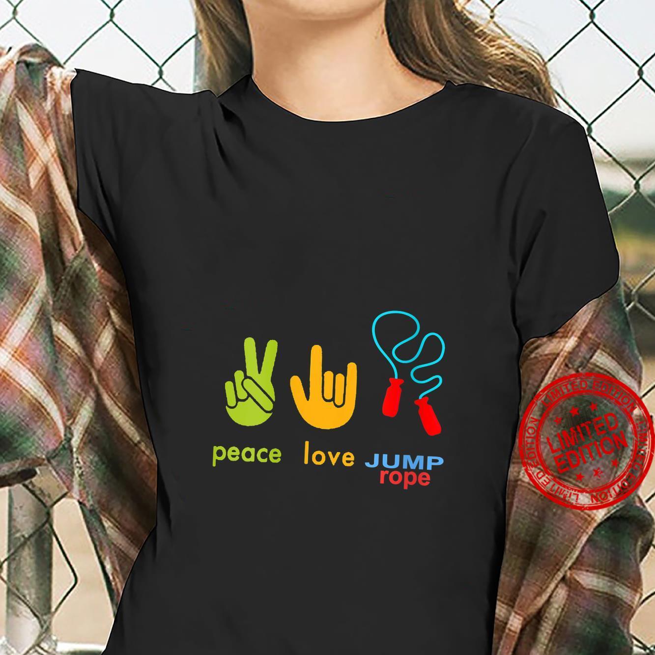 Womens Peace Love Jump Rope Skipping Jumping Design Shirt ladies tee