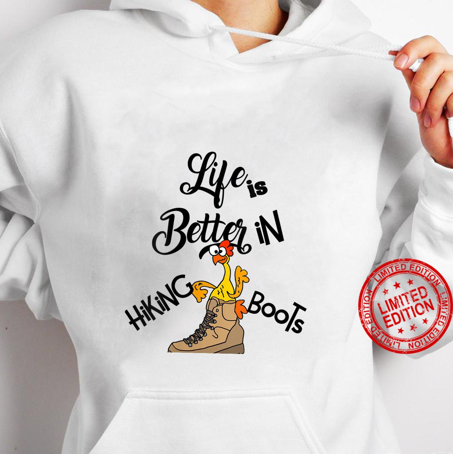 Womens Smileteessports Life is better in Hiking Boots Chicken Shirt hoodie