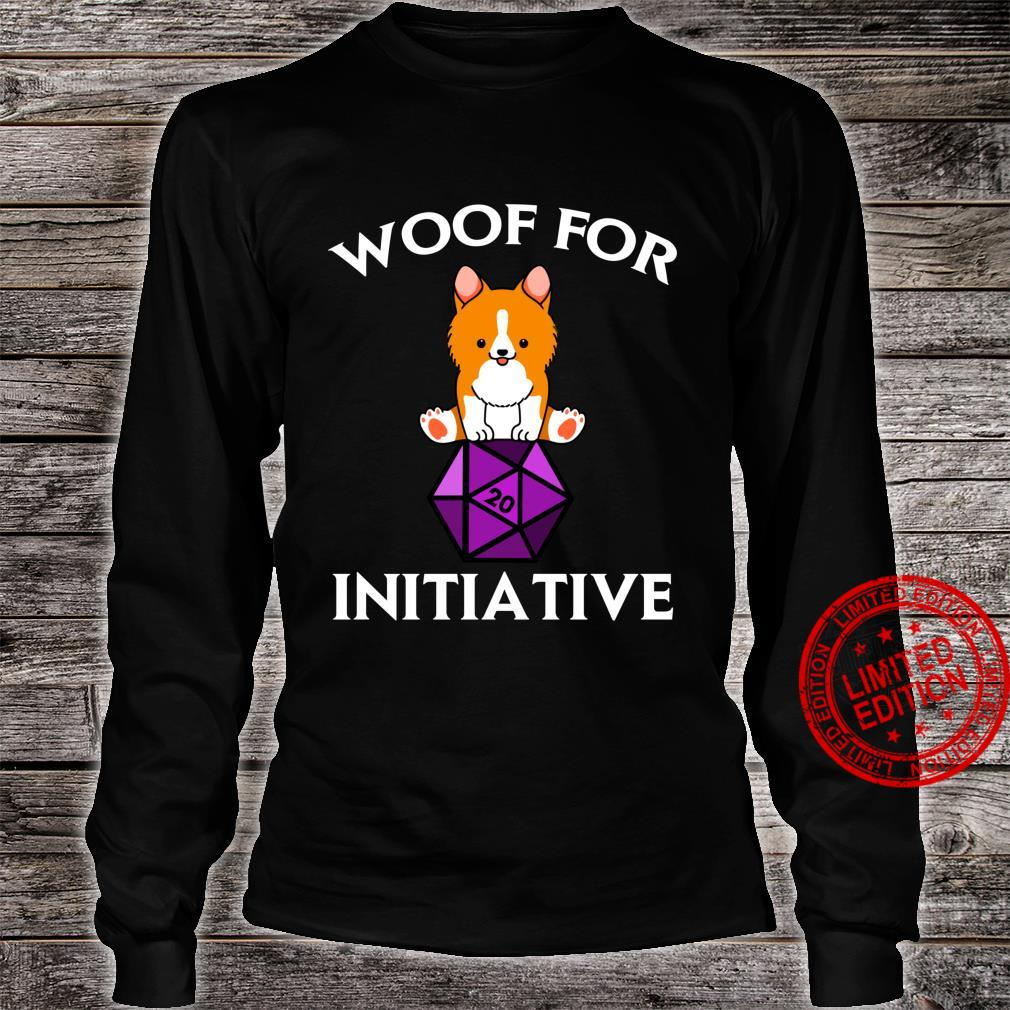 Woof For Initiative Corgi Dungeons and Dogs D20 RPG Shirt long sleeved