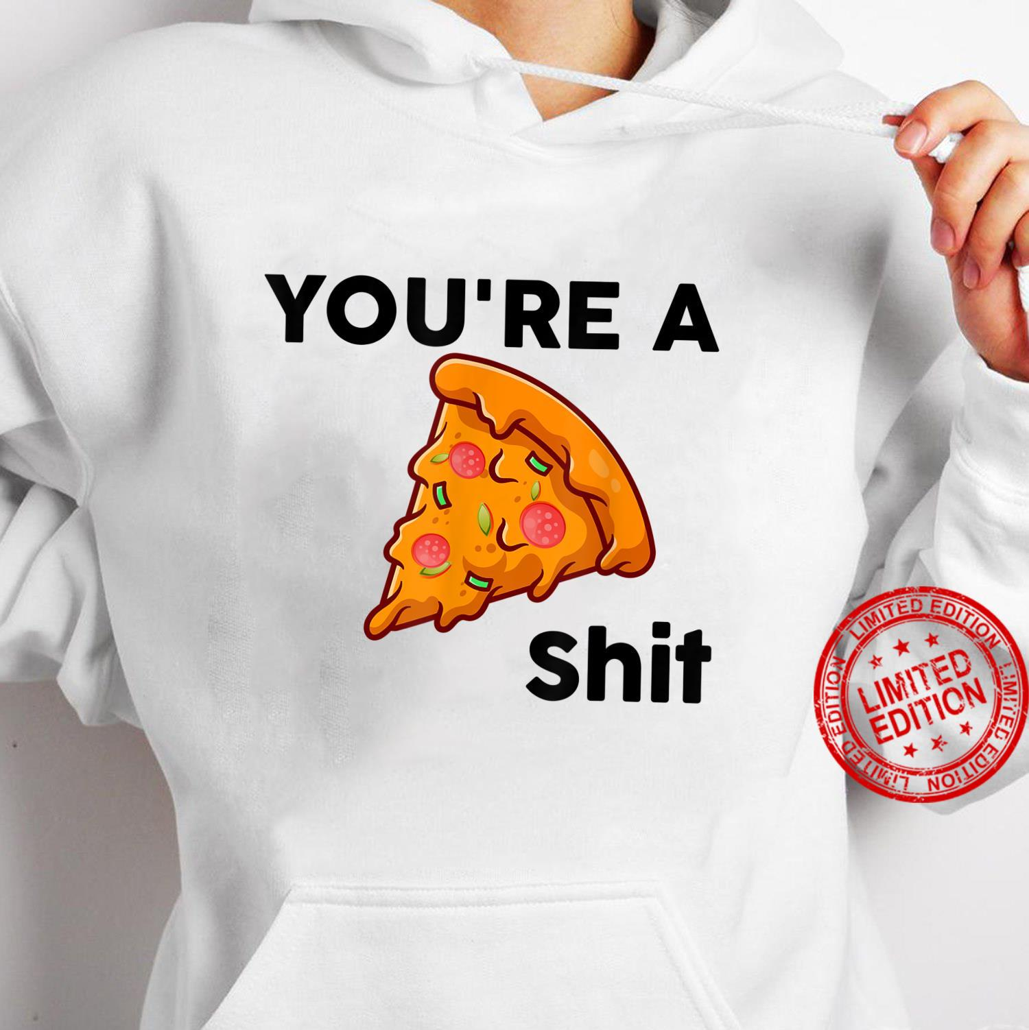 You're A shit Mothers day and grandma Shirt hoodie