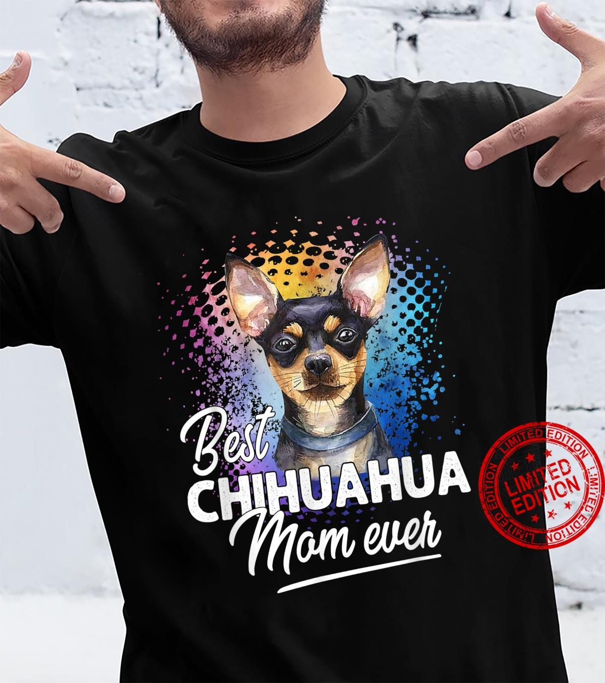 Best Chihuahua Mom Ever Mother's Day Shirt