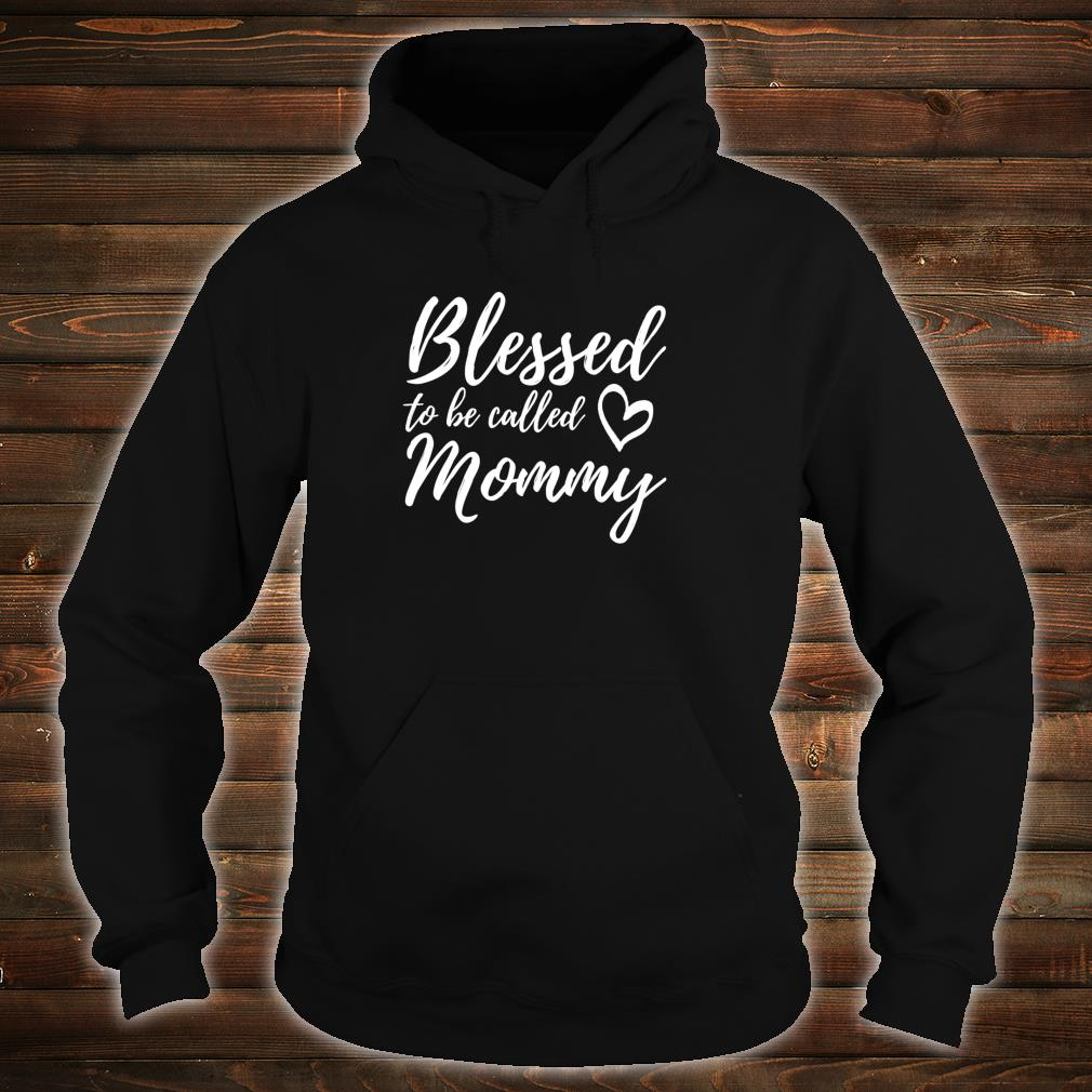 Blessed to be Called Mommy Shirt Christmas Mom Grandma Shirt hoodie