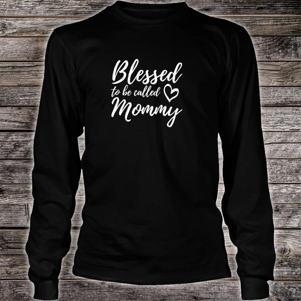 Blessed to be Called Mommy Shirt Christmas Mom Grandma Shirt long sleeved