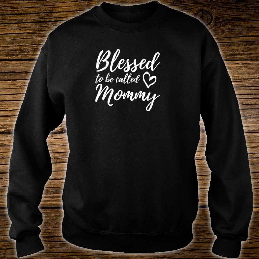 Blessed to be Called Mommy Shirt Christmas Mom Grandma Shirt sweater